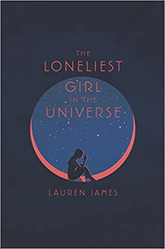 Lauren James – The Loneliest Girl in the Universe Audiobook