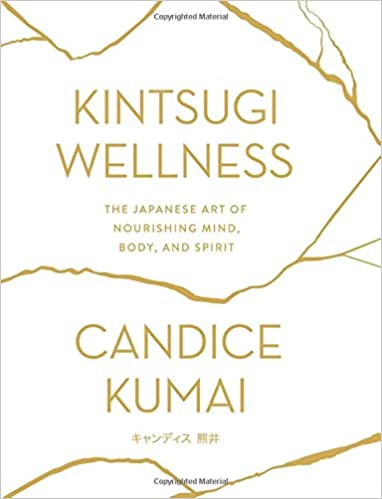 Candice Kumai – Kintsugi Wellness Audiobook