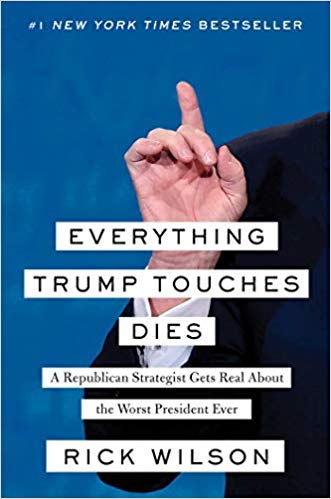 Rick Wilson – Everything Trump Touches Dies Audiobook