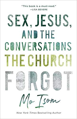 Mo Isom – Sex, Jesus, and the Conversations the Church Forgot Audiobook
