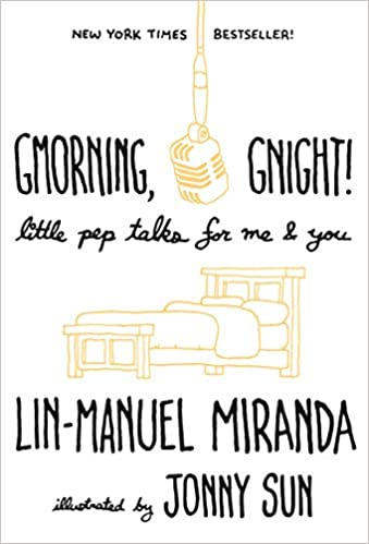 Lin-Manuel Miranda – Gmorning, Gnight! Audiobook