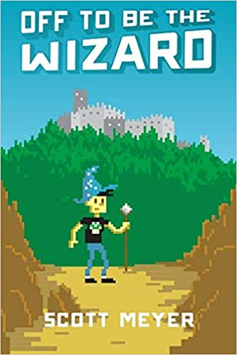 Scott Meyer – Off to Be the Wizard Audiobook