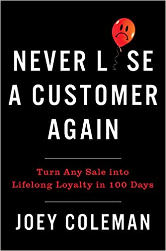 Joey Coleman – Never Lose a Customer Again Audiobook