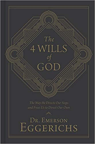 Emerson Eggerichs – The 4 Wills of God Audiobook