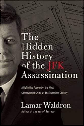 Lamar Waldron – The Hidden History of the JFK Assassination Audiobook