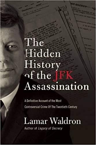 Lamar Waldron – The Hidden History of the JFK Assassination Audiobook