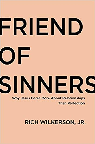 Rich Wilkerson Jr. – Friend of Sinners Audiobook