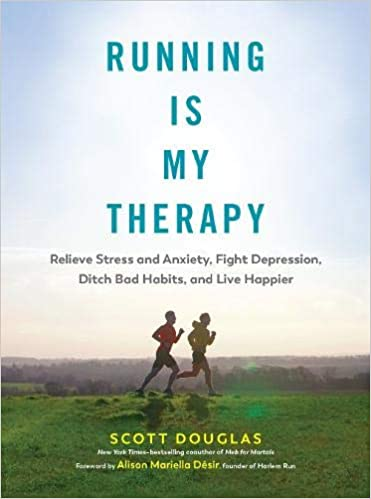 Scott Douglas – Running Is My Therapy Audiobook