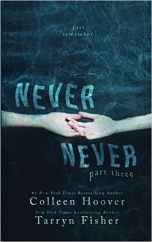 Colleen Hoover – Never Never: Part Three Audiobook