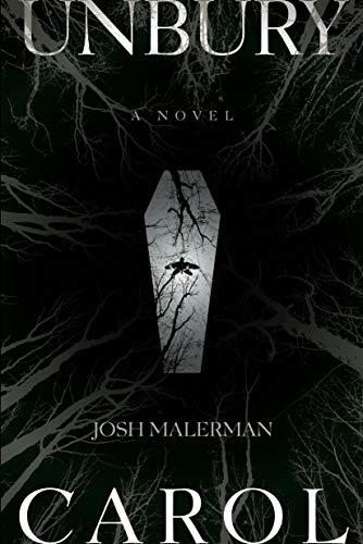 Josh Malerman – Unbury Carol Audiobook