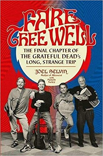 Joel Selvin – Fare Thee Well Audiobook