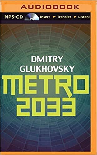 Dmitry Glukhovsky – Metro 2033 Audiobook