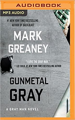 Mark Greaney - Gunmetal Gray Audio Book Free