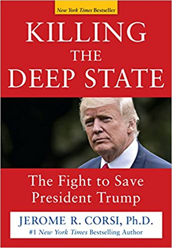Jerome R. Corsi Ph.D. – Killing the Deep State Audiobook