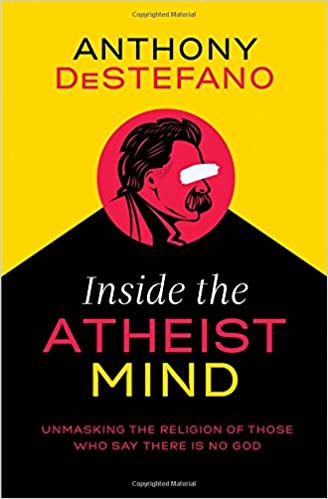 Anthony DeStefano – Inside the Atheist Mind Audiobook
