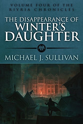 Michael J. Sullivan - The Disappearance of Winter's Daughter Audio Book Free