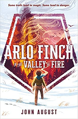 John August – Arlo Finch in the Valley of Fire Audiobook