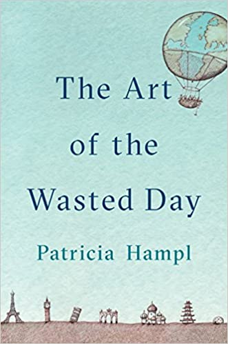 Patricia Hampl - The Art of the Wasted Day Audio Book Free