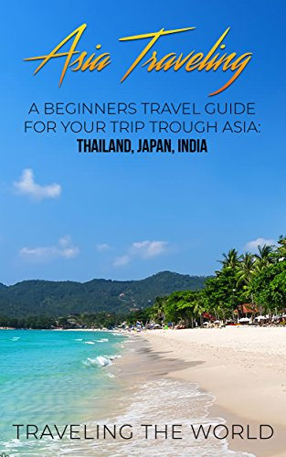Traveling The World – Asia Traveling Audiobook