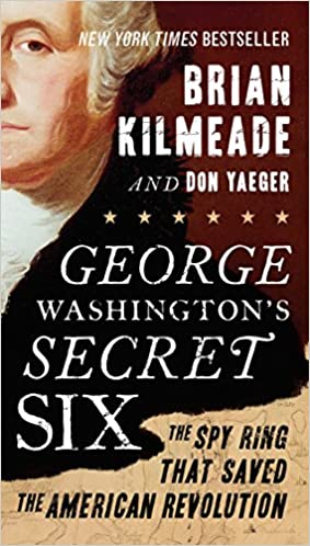 Brian Kilmeade – George Washington's Secret Six Audiobook