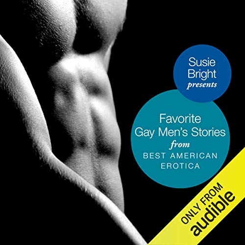 Susie Bright – My Favorite Gay Men's Stories from Best American Erotica Audiobook