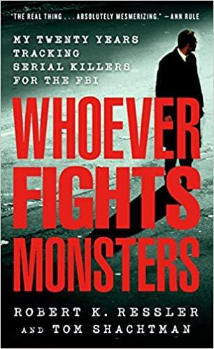 Robert K. Ressler - Whoever Fights Monsters Audio Book Free