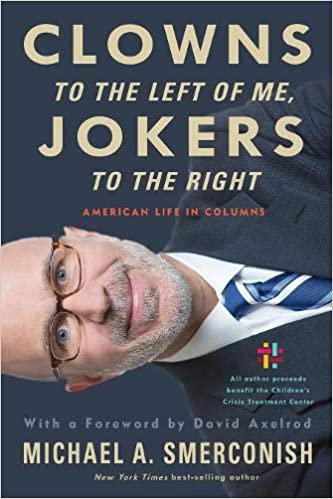 Michael A Smerconish – Clowns to the Left of Me, Jokers to the Right Audiobook