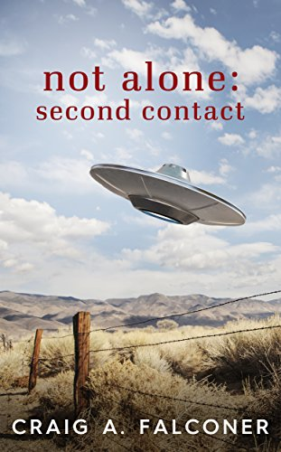 Craig A. Falconer – Not Alone: Second Contact Audiobook
