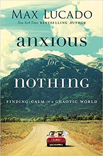 Max Lucado – Anxious for Nothing Audiobook