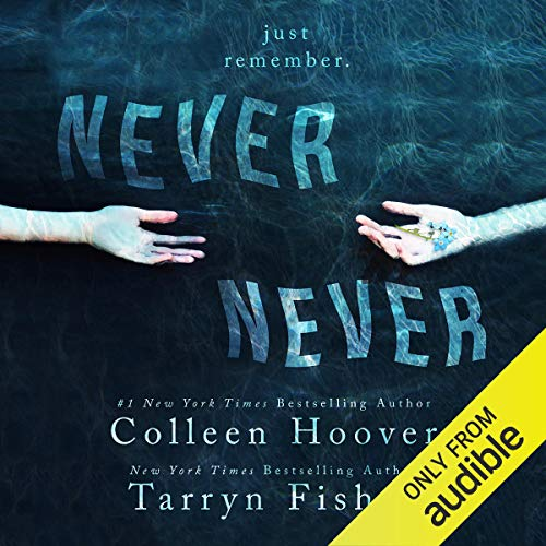 Colleen Hoover – Never Never: Part One Audiobook