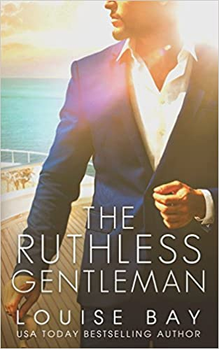 Louise Bay – The Ruthless Gentleman Audiobook