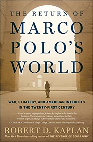 Robert D. Kaplan – The Return of Marco Polo's World Audiobook