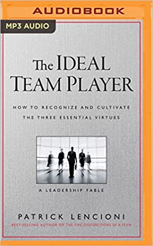 Patrick Lencioni – The Ideal Team Player Audiobook