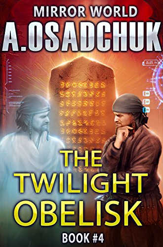 Alexey Osadchuk – The Twilight Obelisk Audiobook