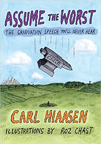 Carl Hiaasen – Assume the Worst Audiobook
