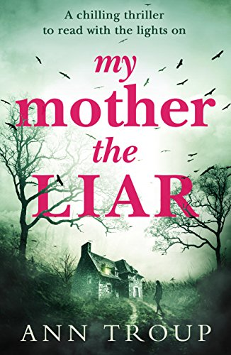 Ann Troup – My Mother, The Liar Audiobook
