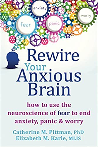 Catherine M. Pittman PhD - Rewire Your Anxious Brain Audio Book Free