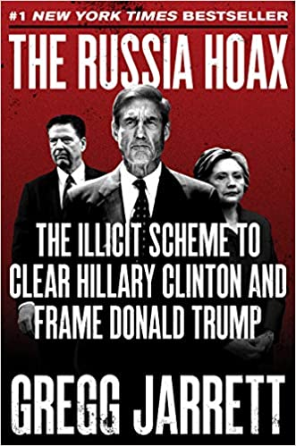 Gregg Jarrett - The Russia Hoax Audio Book Free