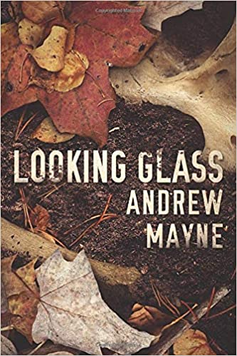 Andrew Mayne – Looking Glass Audiobook