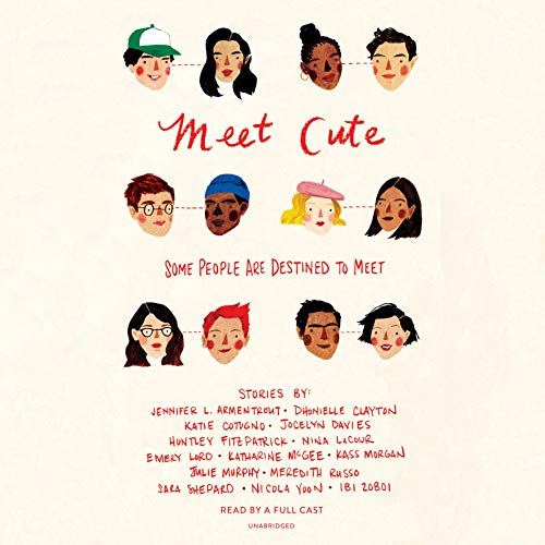 Jennifer L. Armentrout – Meet Cute: Some People Are Destined to Meet Audiobook