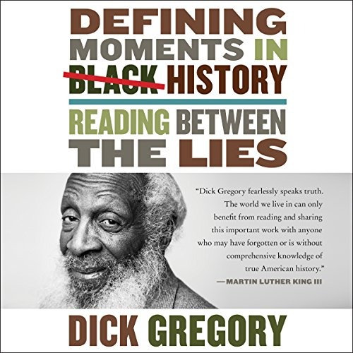 Dick Gregory – Defining Moments in Black History Audiobook