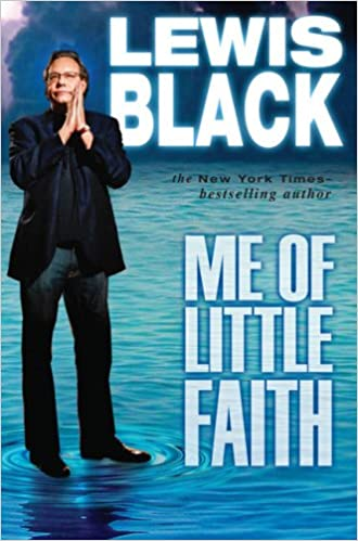 Lewis Black – Me of Little Faith Audiobook