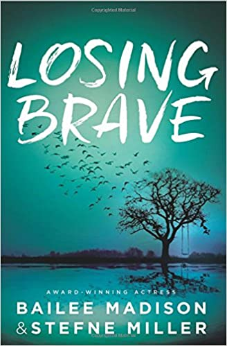 Bailee Madison – Losing Brave Audiobook