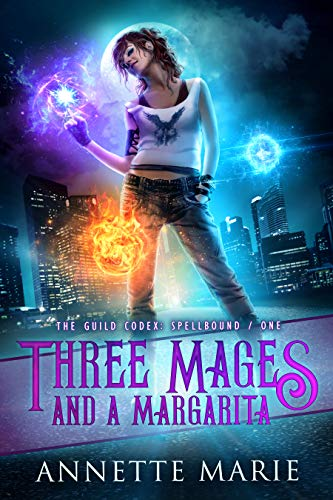 Annette Marie – Three Mages and a Margarita Audiobook