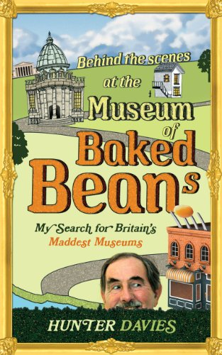 Hunter Davies - Behind the Scenes at the Museum of Baked Beans Audio Book Free