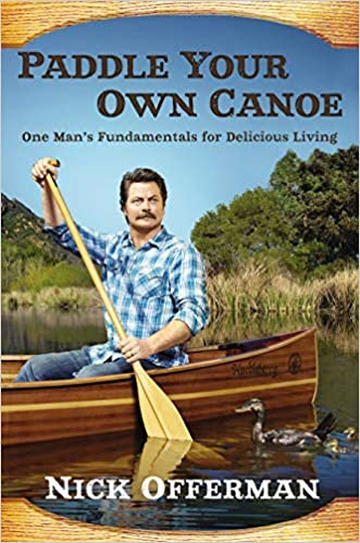 Nick Offerman – Paddle Your Own Canoe Audiobook