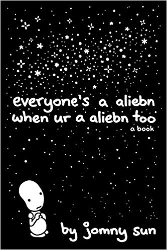 Jomny Sun – Everyone's a Aliebn When Ur a Aliebn Too Audiobook
