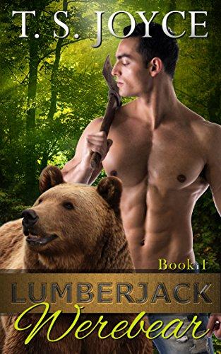 T. S. Joyce – Lumberjack Werebear Audiobook