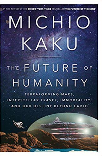 Michio Kaku – The Future of Humanity Audiobook