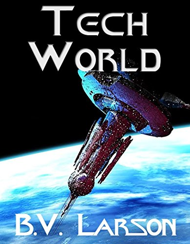 B. V. Larson – Tech World Audiobook
